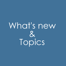 What's new & Topics